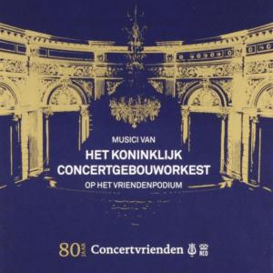 Musici van het Koninklijk Concertgebouworkest op het vriendenpodium